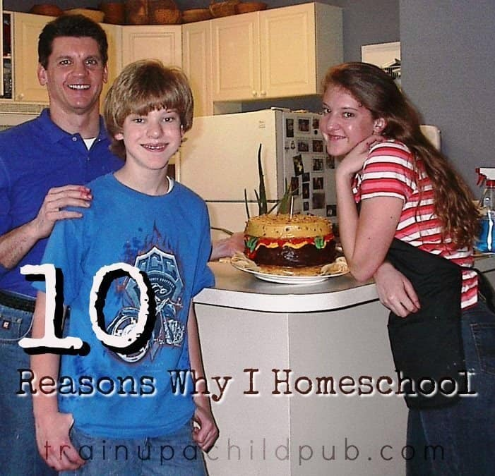 10 reasons why I homeschool