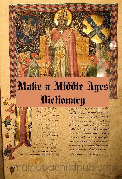 make a middle ages dictionary