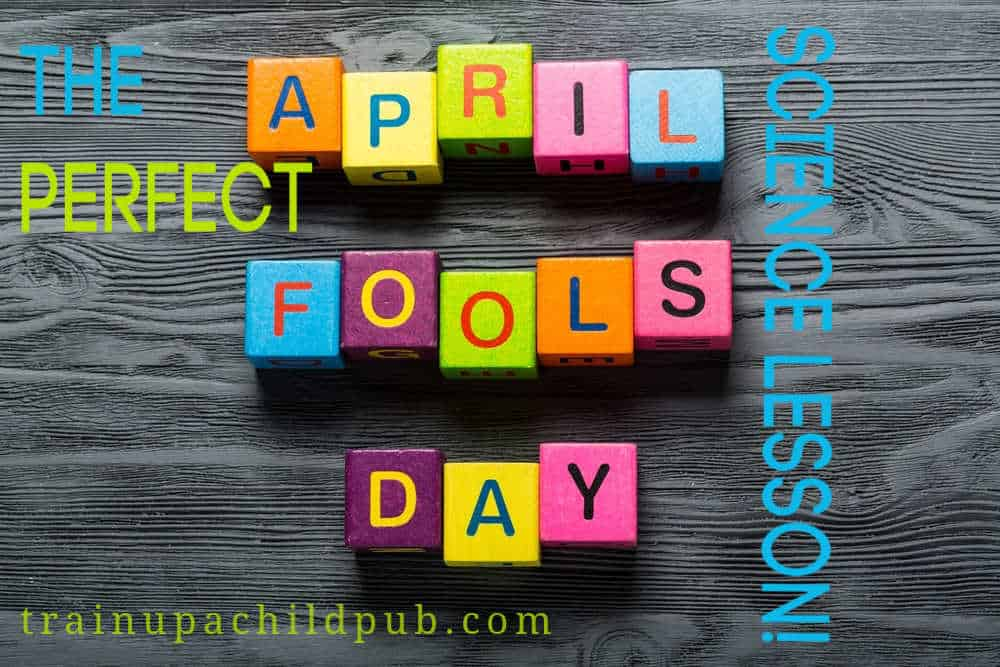 april fools day science lesson