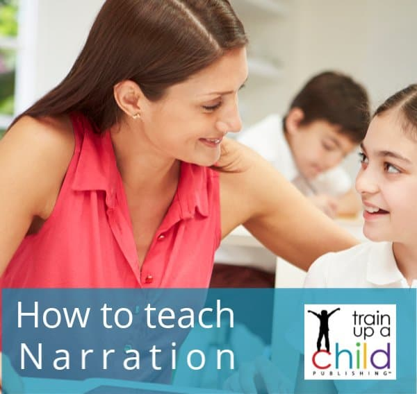 how to teach narration -mom praising daughter after narration