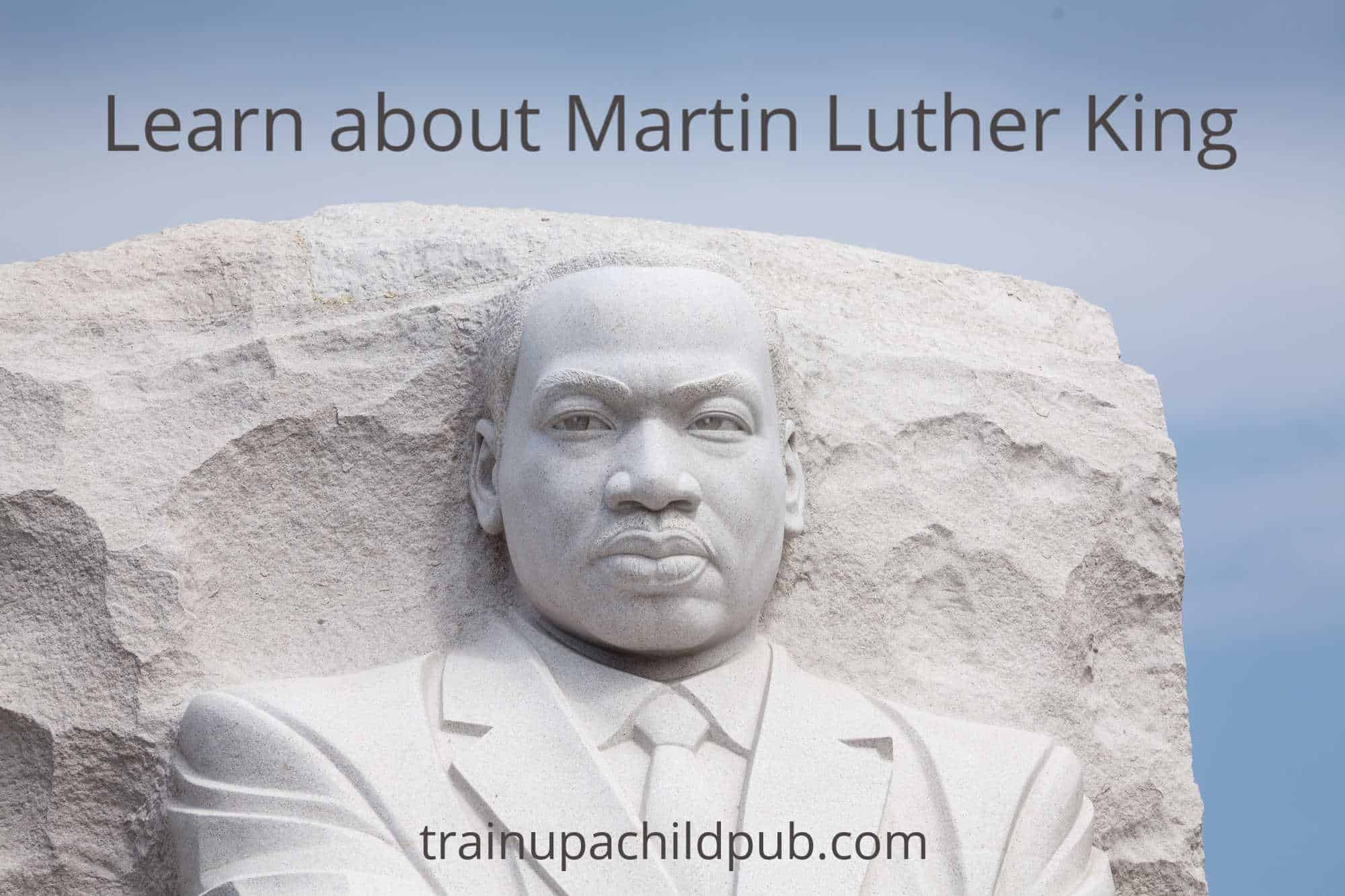 Learn about Martin Luther King