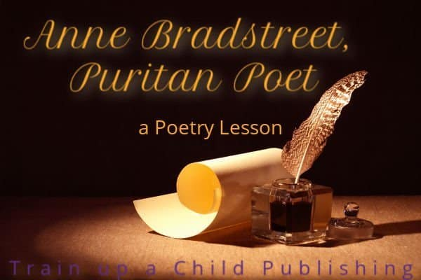 Anne Bradstreet, Puritan Poet