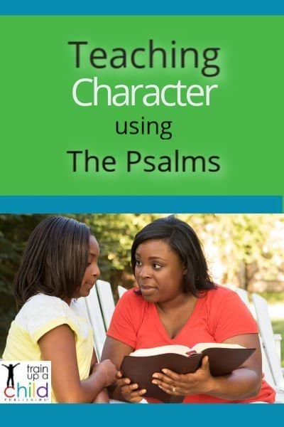 teaching character using the psalms