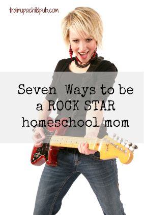 how to be a rockstar homeschool mom