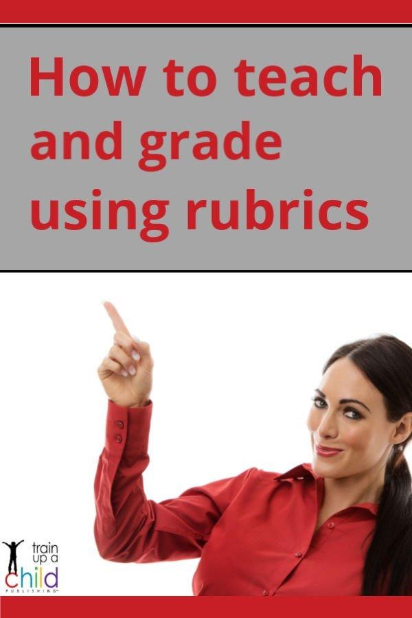 how to teach and grade using rubrics