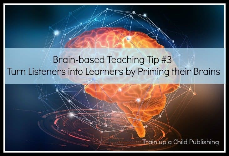 brain-based learning tip 3-turn your listeners into learners by priming their brains to learn