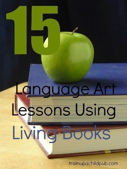 language arts lessons from living books