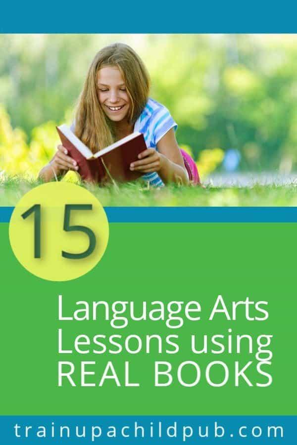 language arts lessons using real books