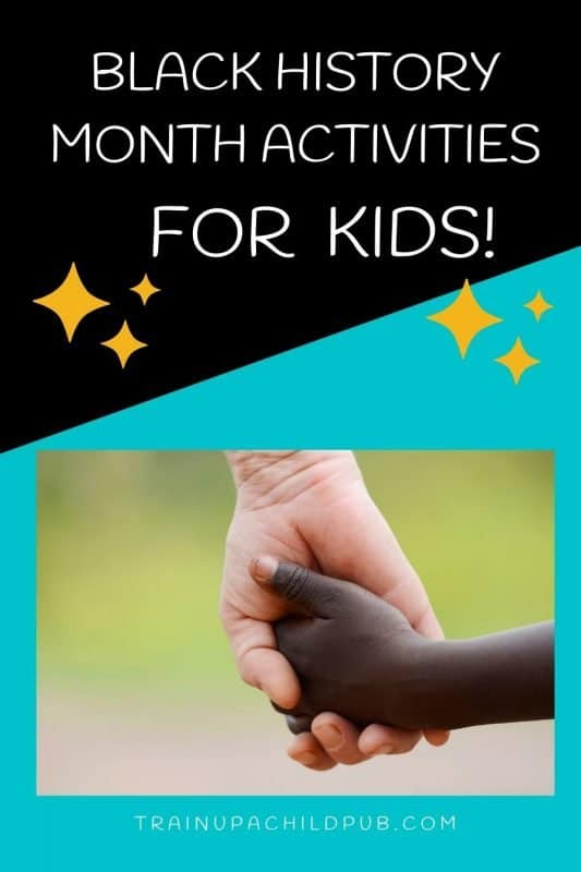 black history month activities for kids graphic with white mom holding hands with black child
